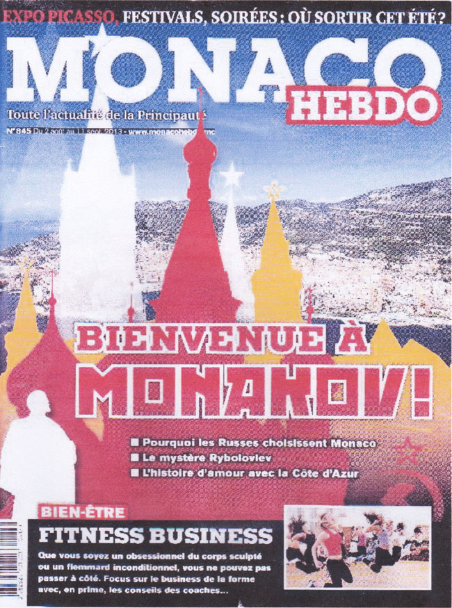 Smooth operation / Russian coup d'État? NARMINO-controlled Monaco Hebdo's 2013 summer issue #845. How many warnings does the World need?