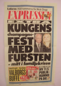 "[""The King's Champagne party with the Prince, in the middle of the family crisis""] Poster (33 x 55 cm) by Expressen viewed all around the Kingdom, on this specific 24th of April 2010, inauguration date of the New High Council of Magistracy (see letter to H.M. the King). Photo: BIMCAM."